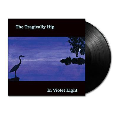 The Tragically Hip IN VIOLET LIGHT Vinyl Record