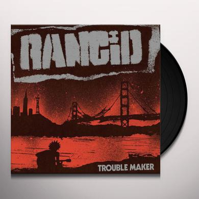 Rancid TROUBLE MAKER Vinyl Record