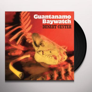 Guantanamo Baywatch DESERT CENTER Vinyl Record