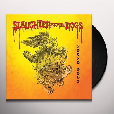 Slaughter & The Dogs TOKYO DOGS Vinyl Record