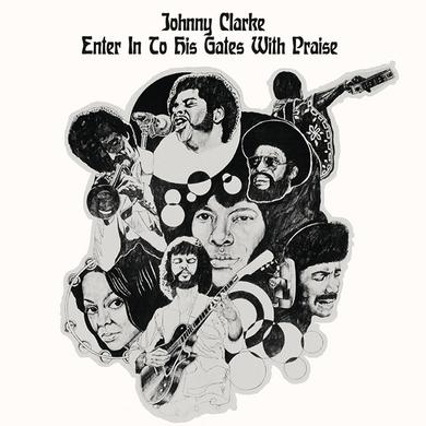 Johnny Clarke ENTER INTO HIS GATES WITH PRAISE Vinyl Record