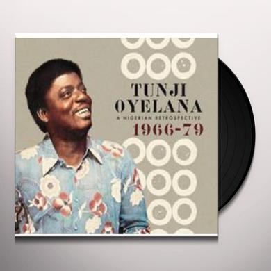 Tunji Oyelana NIGERIAN RETROSPECTIVE 1966-79 Vinyl Record