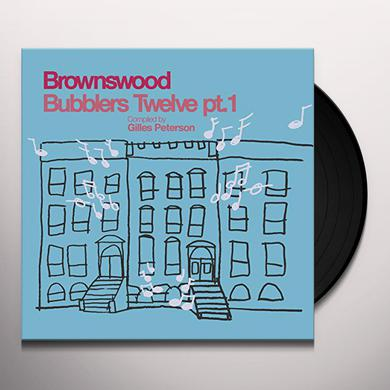 BROWNSWOOD BUBBLERS 12 PT 1 / VARIOUS Vinyl Record