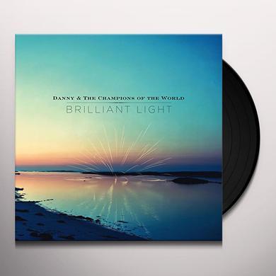 Danny & The Champions Of The World BRILLIANT LIGHT Vinyl Record