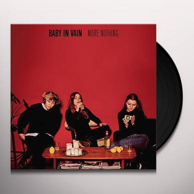 Baby In Vain MORE NOTHING Vinyl Record