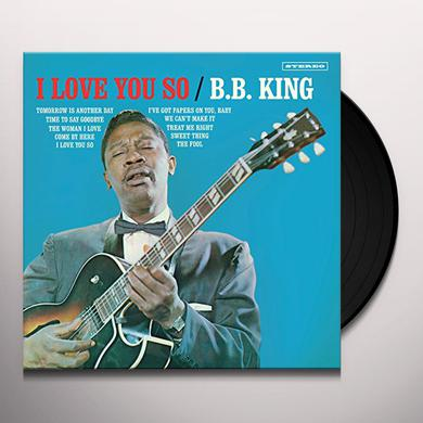 B.B. King I LOVE YOU SO + 2 BONUS TRACKS Vinyl Record