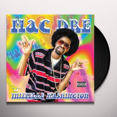 Mac Dre THIZZELLE WASHINGTON Vinyl Record