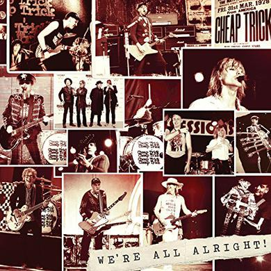 Cheap Trick WE'RE ALL ALRIGHT Vinyl Record