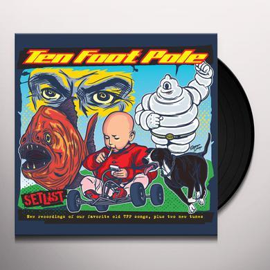 Ten Foot Pole SETLIST Vinyl Record