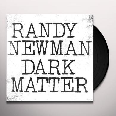 Randy Newman DARK MATTER Vinyl Record