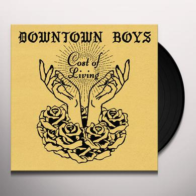 DOWNTOWN BOYS COST OF LIVING Vinyl Record