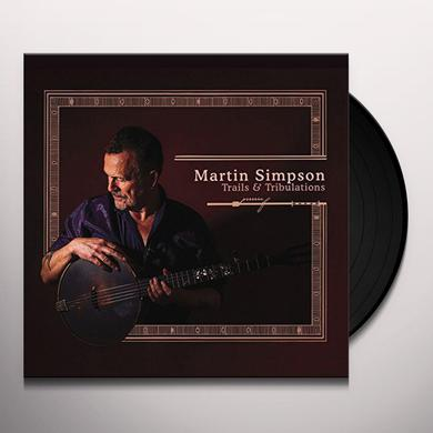 Martin Simpson TRAILS & TRIBULATIONS Vinyl Record