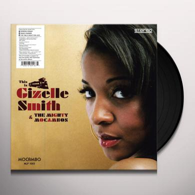 THIS IS GIZELLE SMITH & THE MIGHTY MOCAMBOS Vinyl Record