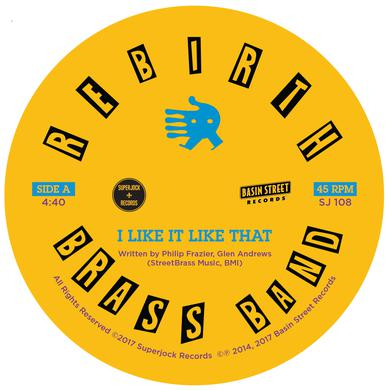 Rebirth Brass Band I LIKE IT LIKE THAT / DO IT AGAIN Vinyl Record