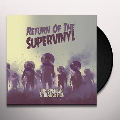 Dub Spencer & Trance Hill RETURN OF THE SUPERVINYL Vinyl Record