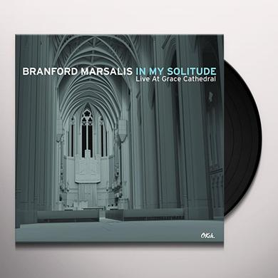 Branford Marsalis IN MY SOLITUDE: LIVE IN CONCERT AT GRACE CATHEDRAL Vinyl Record