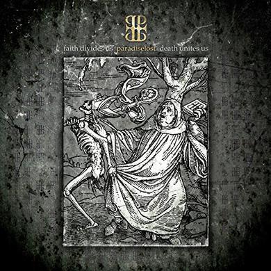 Paradise Lost FAITH DIVIDES US DEATH UNITES US Vinyl Record