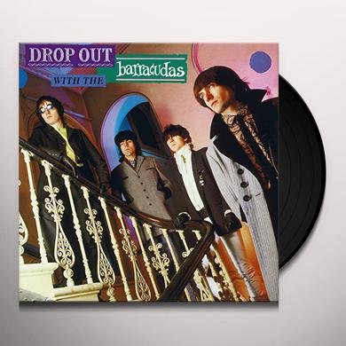 DROP OUT WITH THE BARRACUDAS Vinyl Record