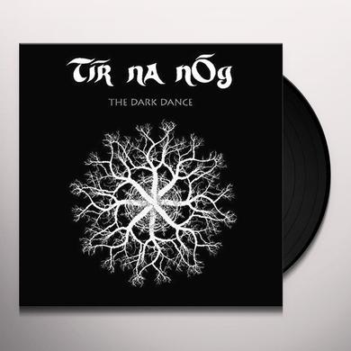 TIR NA NOG DARK DANCE Vinyl Record