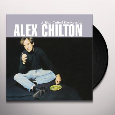 Alex Chilton MAN CALLED DESTRUCTION Vinyl Record