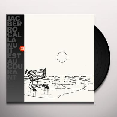 Jac Berrocal LA NUIT EST AU COURANT Vinyl Record
