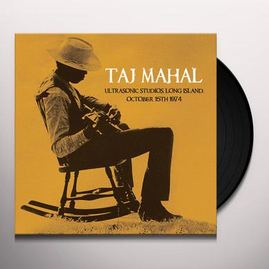 Taj Mahal ULTRASONIC STUDIOS LONG ISLAND OCTOBER 15TH 1974 Vinyl Record