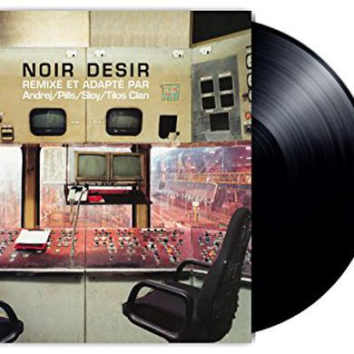 Noir Desir REMIXES Vinyl Record