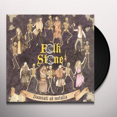 FOLKSTONE DAMNATI AD METALLA Vinyl Record