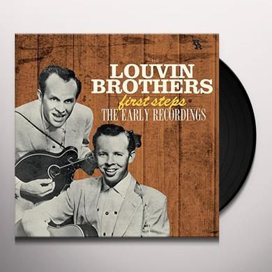 Louvin Brothers FIRST STEPS: EARLY RECORDINGS Vinyl Record