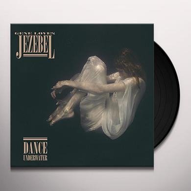 Gene Loves Jezebel DANCE UNDERWATER Vinyl Record