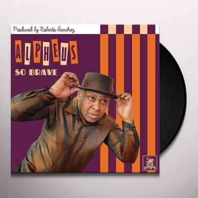 Alpheus SO BRAVE Vinyl Record