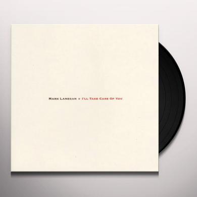 Mark Lanegan I'LL TAKE CARE OF YOU Vinyl Record