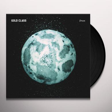 GOLD CLASS DRUM Vinyl Record