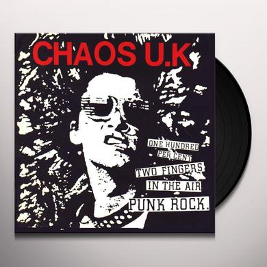 Chaos U.K. ONE HUNDRED PERCENT TWO FINGERS IN THE AIR PUNK Vinyl Record
