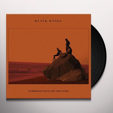 Blank Range MAROONED WITH THE TREASURE Vinyl Record