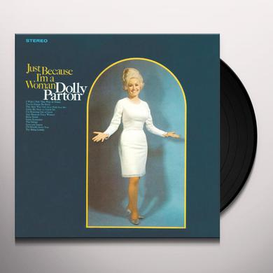 Dolly Parton JUST BECAUSE I'M A WOMAN Vinyl Record