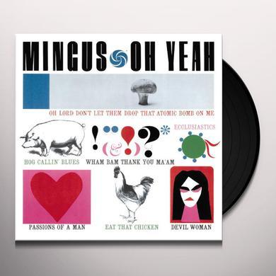 Charles Mingus OH YEAH + 1 BONUS TRACK Vinyl Record
