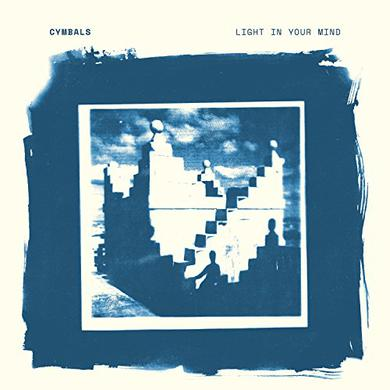Cymbals LIGHT IN YOUR MIND Vinyl Record