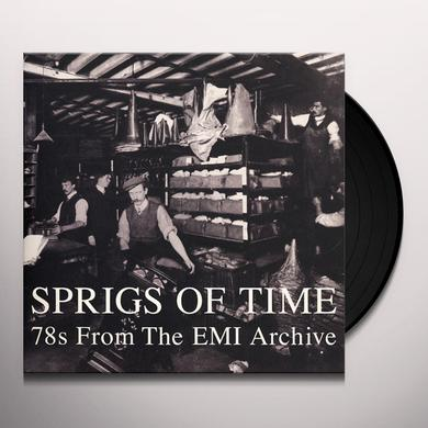 SPRIGS OF TIME: 78S FROM THE EMI ARCHIVE / VARIOUS Vinyl Record