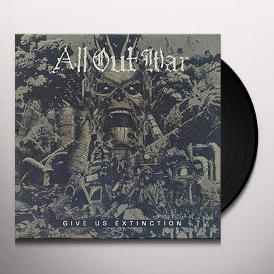 All Out War GIVE US EXTINCTION Vinyl Record