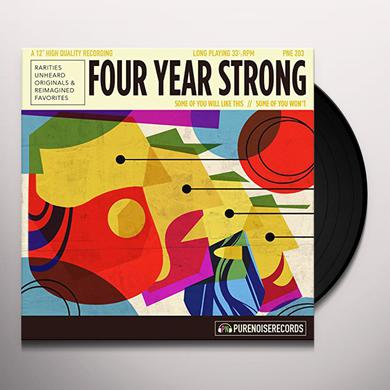 Four Year Strong SOME OF YOU WILL LIKE THIS & SOME OF YOU WON'T Vinyl Record