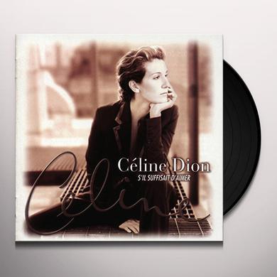 Celine Dion S'IL SUFFISAIT D'AIMER Vinyl Record