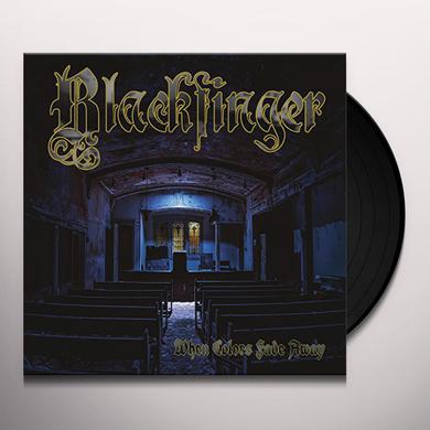 Blackfinger WHEN COLORS FADE AWAY Vinyl Record