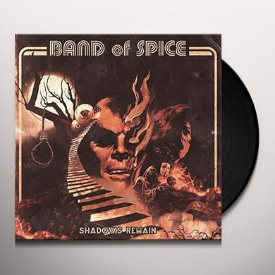 BAND OF SPICE SHADOWS REMAIN Vinyl Record