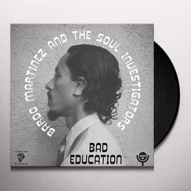 Bardo Martinez BAD EDUCATION B/W INSTRUMENTAL Vinyl Record