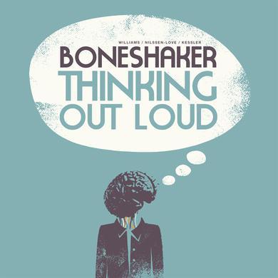Boneshaker THINKING OUT LOUD Vinyl Record