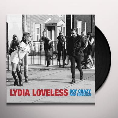 Lydia Loveless BOY CRAZY & SINGLE(S) Vinyl Record