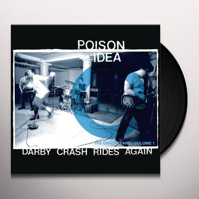 Poison Idea DARBY CRASH RIDES AGAIN Vinyl Record