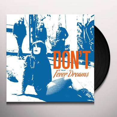 Don'T FEVER DREAMS Vinyl Record