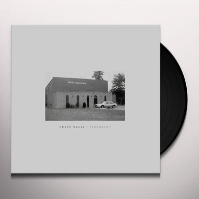 Orson Wells PNEUMATICS Vinyl Record